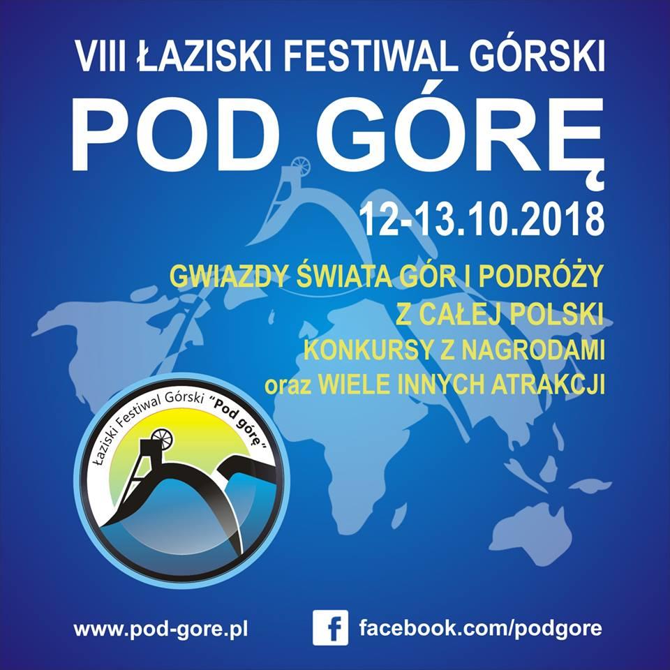 """VIII edycja Łaziskiego Festiwalu Górskiego """"Pod Górę"""""""